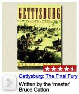 Gettysburg: The Final Fury, Bruce Catton
