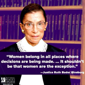 Inspiring quote from Justice Ruth Bader Ginsburg about women