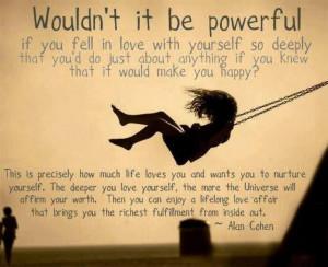 Alan Cohen- love yourself.