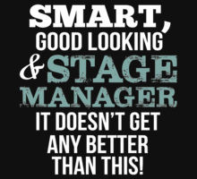 Top Selling Stage Manager Quotes Gifts & Merchandise