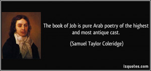 The book of Job is pure Arab poetry of the highest and most antique ...