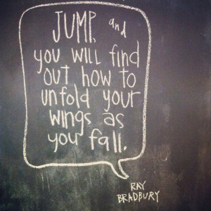 ... Quotes, Inspiration Quotes, Take Risks, Senior Quotes, Ray Bradbury