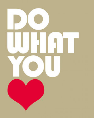 What Does It Mean To Do What You Love