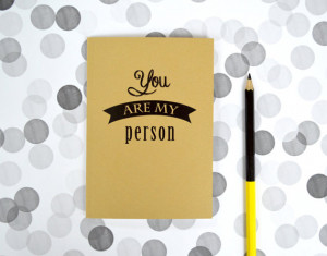 You are my person notebook - Grey's anatomy quote notebook