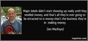 More Ian MacKaye Quotes