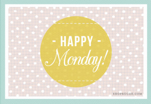 Happy Monday Quotes Tumblr It's monday again and it's a
