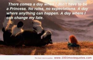 Brave (2012) - movie quote