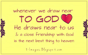 Draw Near To God. Christian Quotes About Life's Journey. View Original ...
