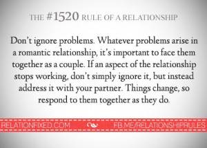 Don't ignore problems