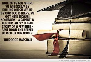 Thurgood Marshall Quote