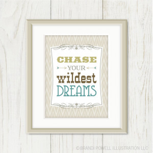 Chase Your Wildest Dreams: Inspirational Quote Poster, Art Print ...