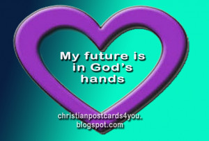 Card My Future is in God's Hands. Postcard with christian quotes ...