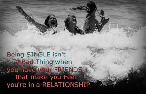 Being Single Isn't A bad Thing