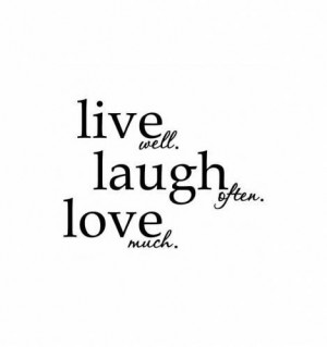 Live long laugh often love much quote