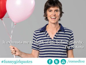 Tig Notaro Quotation