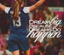 alex morgan, dream, pretty, quotes, soccer