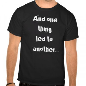 zazzle.comFunny Shirt Sayings by SeriouslySketchy. This T-Shirt is a ...