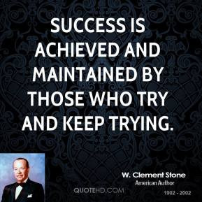 clement-stone-businessman-success-is-achieved-and-maintained-by.jpg