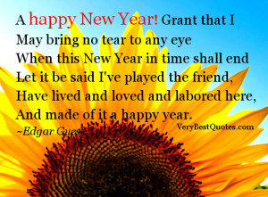New Year! Grant that I May bring no tear to any eye When this New Year ...