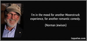 More Norman Jewison Quotes
