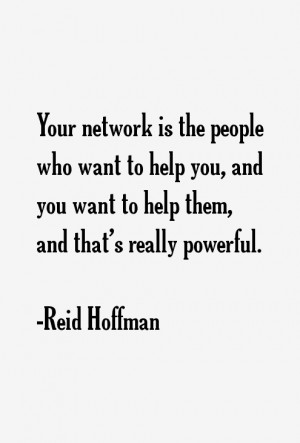 Reid Hoffman Quotes & Sayings