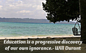 very deep education quote by Will Durant.
