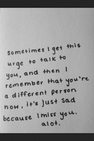 Ex Best Friend Quote Tumblr I Miss You. Related Images