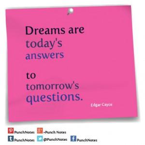 Dreams* An Edgar Cayce dream quote.