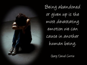being abandoned...