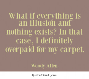 ... woody allen more inspirational quotes life quotes love quotes
