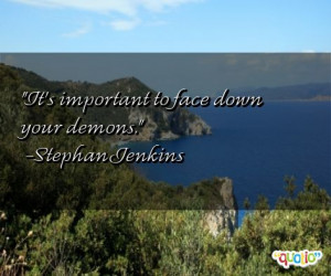 facing your demons quotes