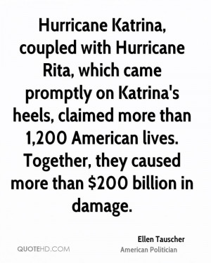 Hurricane Katrina, coupled with Hurricane Rita, which came promptly on ...