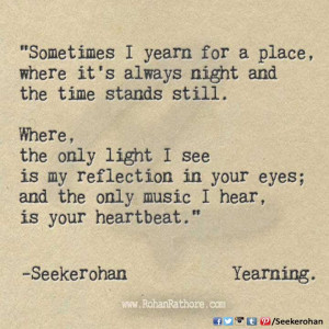 Yearning - Seekerohan- RohanRathore.com