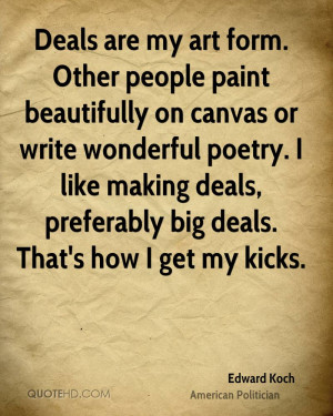 edward-koch-edward-koch-deals-are-my-art-form-other-people-paint.jpg