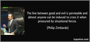 The line between good and evil is permeable and almost anyone can be ...