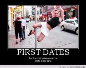 First Dates The Discovery Face Can Be Quiet Intersting Funny Quotes