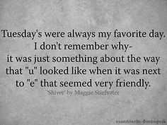 Shiver - Maggie Stiefvater.....Tuesday is now my favorite day!!! :DD ...