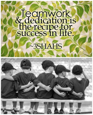 Teamwork and dedication quote by 3Shahs