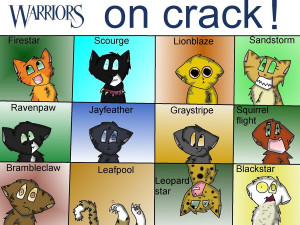 Warrior cats on crack by goldenstripe