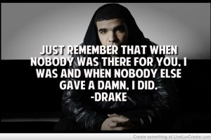 Quotes Drake Lyrics Tumblr Good
