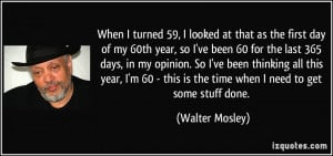More Walter Mosley Quotes