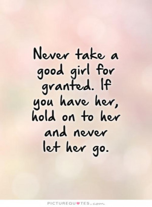 Never Let Her Go Quotes