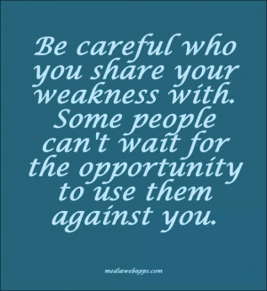Quotes About Being Careful Who You Trust