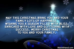 may this christmas bring you and your family lots of happiness wishing ...