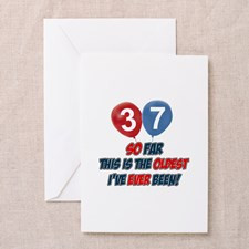 Gifts for the individual turning 37 Greeting Card for