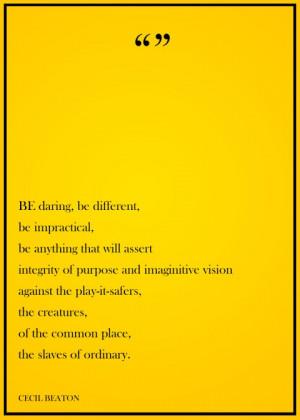 Cecil Beaton Quote.