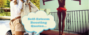 Self-EsteemBoosting Quotes...