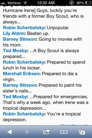 HIMYM Boy Scout quote. LOL