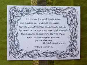 Original Illustration, Emily Brontë Quote - Wuthering Heights, Last ...