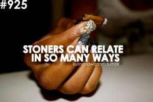 Stoners #weed #kush #weed quotes